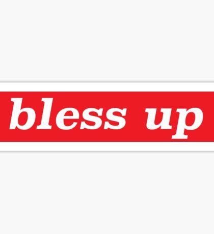 Bless Up Sticker