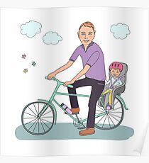 Dad with the baby go by bicycle Poster