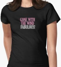 Real Housewives - Gone with the Wind Fabulous Womens Fitted T-Shirt