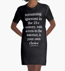 Remaining Ignorant is Your Own Fault - noir Graphic T-Shirt Dress