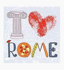 I love Rome Photographic Print
