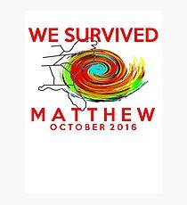 we survived hurricane matthew Photographic Print