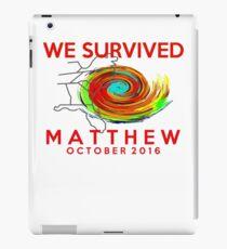 we survived hurricane matthew iPad Case/Skin