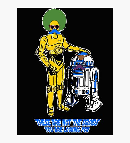 Not the droids you are looking for Photographic Print