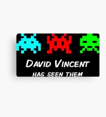 David Vincent has seen them parody Invaders Canvas Print