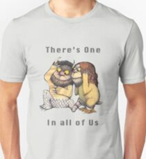 There's One In All of Us Unisex T-Shirt
