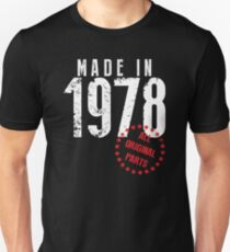 Made In 1978, All Original Parts Slim Fit T-Shirt