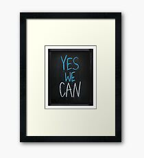 yes we can slogan Framed Print