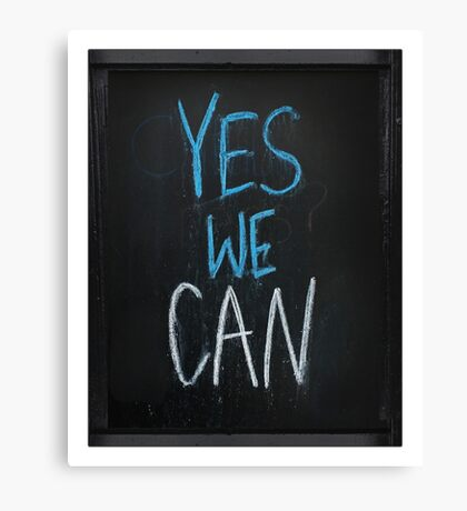yes we can slogan Canvas Print