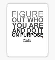 On Purpose.  Sticker