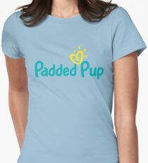 Padded Pup Womens Fitted T-Shirt