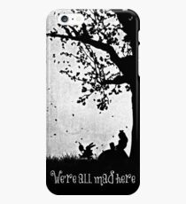"""We're All Mad Here"" iPhone 6s Plus Case"