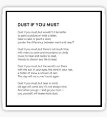 Dust If You Must Sticker