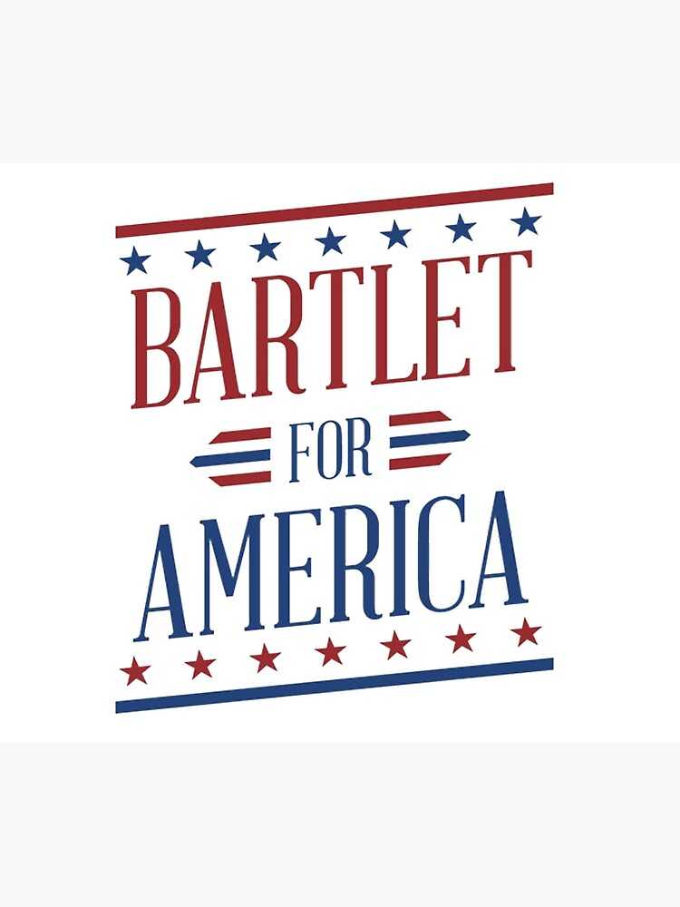 Bartlet For America 2 by jessguida