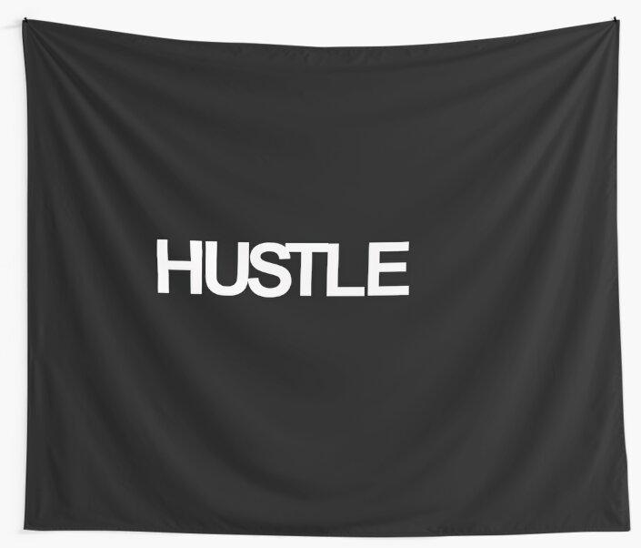 Every day Hustle by R0GU3