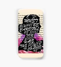 Words have the power to change us Samsung Galaxy Case/Skin