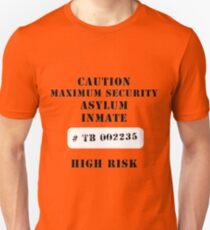 Asylum inmate T-Shirt