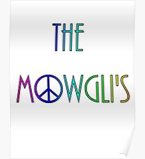 The Mowgli's - peace n' rainbows Poster