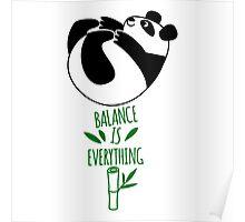Balance Is Everything! Tumbling panda. Poster