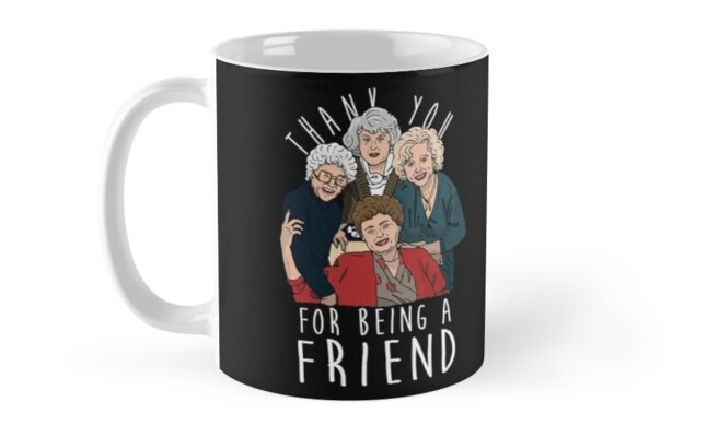 THANK YOU FOR BEING A FRIEND by funkythings