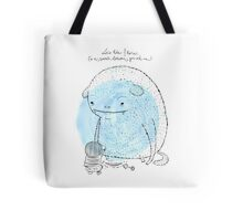 It's a secret between me and you Tote Bag