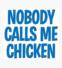 Back to the Future 'Chicken' quote Photographic Print