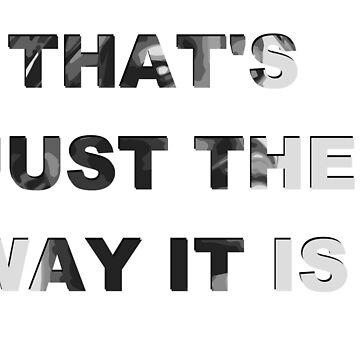 2PAC - That's Just The Way It Is design by Dylkel
