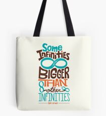 Some Infinities are Bigger Than Other Infinities Tote Bag