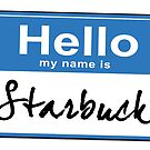 Hello My Name Is Starbuck by Earth2Kim