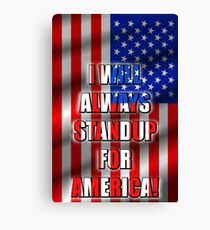 I Will STANDUP For America! 5 Canvas Print