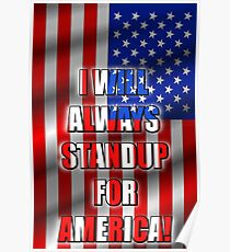 I Will STANDUP For America! 5 Poster