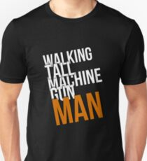 Walking Tall Machine Gun Man Unisex T-Shirt