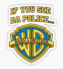 Warn a Brother - Warner Brothers Sticker