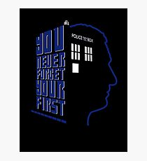 You Never Forget Your First - Doctor Who 9 Christopher Eccleston Photographic Print