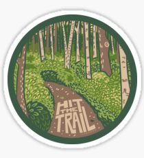 Hit the Trail Sticker