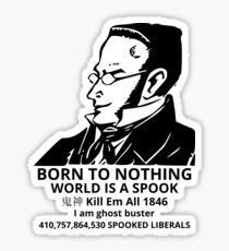 WORLD IS A SPOOK Sticker
