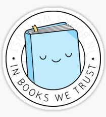In Books We Trust Sticker