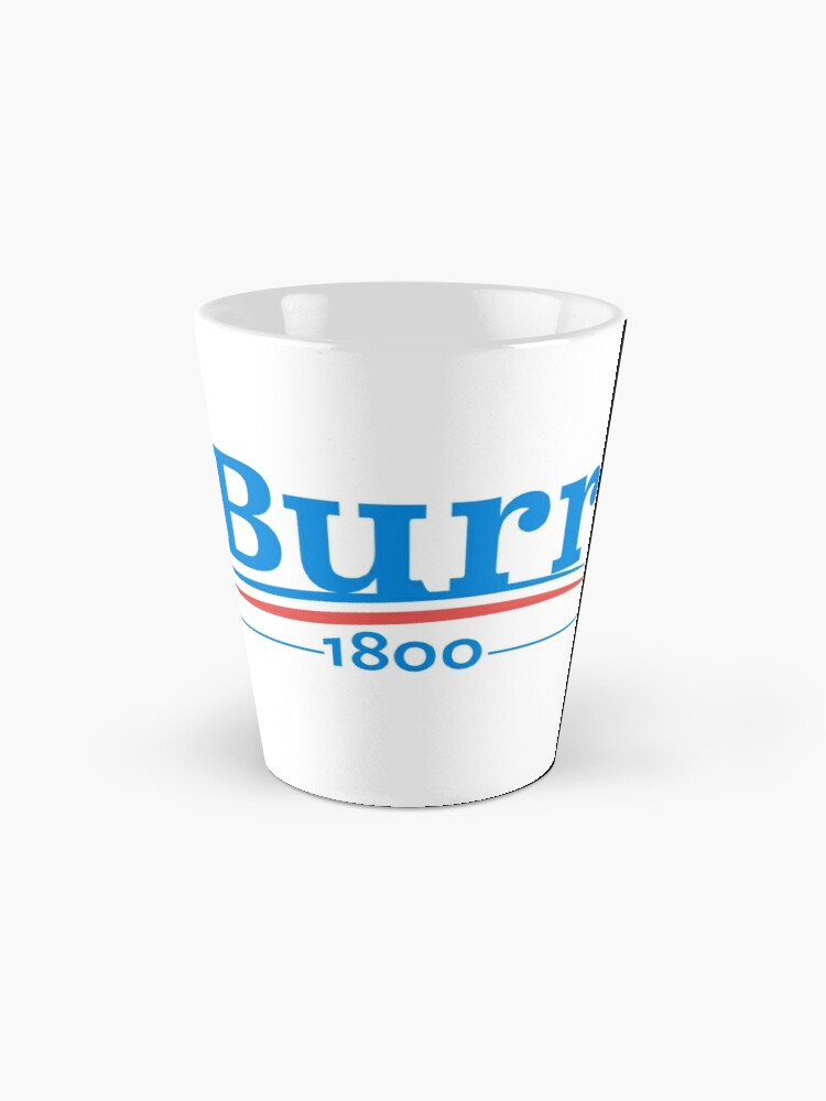 Alternate view of HAMILTON Musical AARON BURR 1800 Burr Election of 1800 Mugs