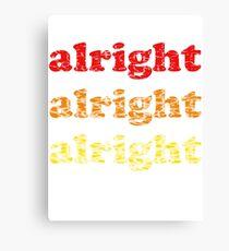 Alright Alright Alright - Matthew McConaughey : White Canvas Print
