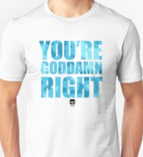 Breaking Bad - You're Goddamn Right T-Shirt