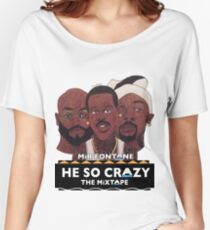 MIR FONTANE - HE SO CRAZY: MARTIN, COLE AND TOMMY Women's Relaxed Fit T-Shirt
