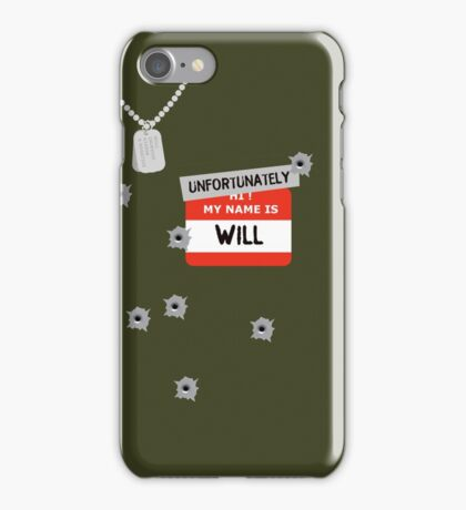 Fire at Will ! iPhone Case/Skin