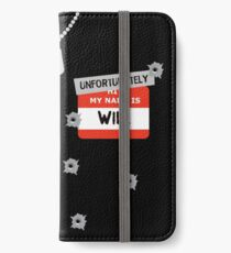 Fire at Will ! iPhone Wallet/Case/Skin