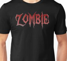 Zombie Slogan Gifts Unisex T-Shirt