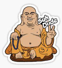 Buddha Suh Dude Sticker