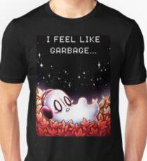"""""""I Feel Like Garbage"""" Unisex T-Shirt"""