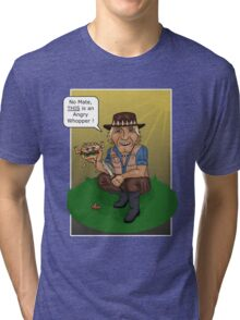 thats not an Angry Whopper... Tri-blend T-Shirt