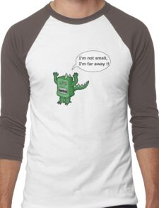 I AM NOT SMALL ! T-Shirt