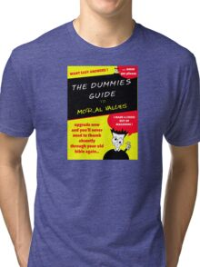 Moral Values for Dummies Tri-blend T-Shirt