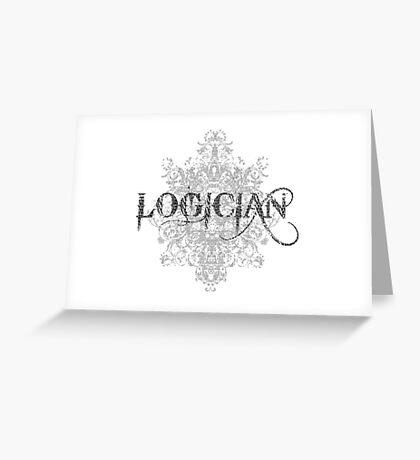 Logician At Work Greeting Card